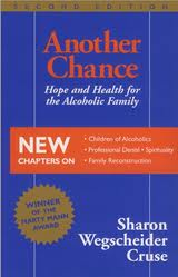 Another Chance: Hope and Health for the Alcoholic Family by Sharon Wegscheider-Cruse